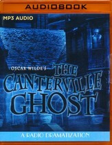Oscar Wilde's The Canterville Ghost - A Radio Dramatization on MP3-CD
