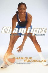 Chamique: On Family, Focus, and Basketball - eBook