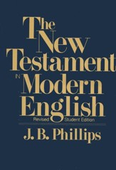 The New Testament in Modern English, softcover -- Slightly Imperfect