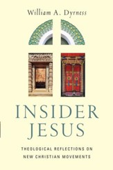 Insider Jesus: Theological Reflections on New Christian Movements - eBook