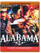 Alabama! - A Radio Dramatization on MP3-CD