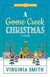 A Goose Creek Christmas / Digital original - eBook