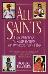 All Saints: Daily Reflections on Saints, Prophets, and Witnesses for Our Time - eBook