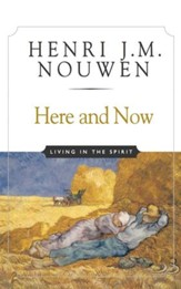 Here and Now: Living in the Spirit - eBook