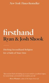 Firsthand: Ditching Secondhand Religion for a Faith of Your Own - Slightly Imperfect