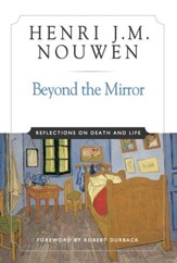Beyond the Mirror: Reflections on Life and Death - eBook