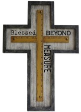 Blessed Beyond Measure Wall Cross