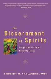 Discernment of Spirits: An Ignatian Guide for Everyday Living - eBook