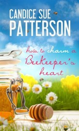 How to Charm a Beekeeper's Heart - eBook