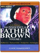 The Innocence of Father Brown, Volume 1: A Radio Dramatization on MP3-CD