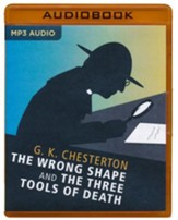 The Wrong Shape and The Three Tools of Death - unabridged audio book on MP3-CD