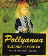 Pollyanna - unabridged audiobook on CD