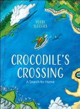 Crocodile's Crossing: A Search for Home