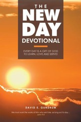 The New Day Devotional: Every Day Is a Gift of God to Learn, Love and Serve! - eBook