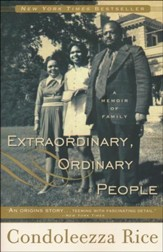 Extraordinary, Ordinary People: A  Memoir of a Family