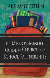 The Mission-Minded Guide to Church and School Partnerships - eBook