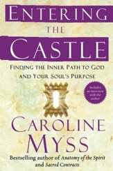 Entering the Castle: An Inner Path to God and Your Soul - eBook