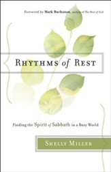 Rhythms of Rest: Finding the Spirit of Sabbath in a Busy World - eBook