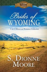 Brides of Wyoming: 3-in-1 Historical Romance Collection - eBook