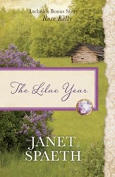 The Lilac Year: Also Contains Bonus Novel of Rose Kelly - eBook