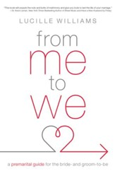 From Me to We: A Premarital Guide for the Bride- and Groom-to-Be - eBook