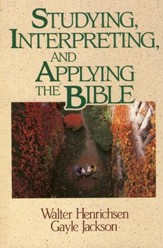 Studying, Interpreting, and Applying the Bible - eBook
