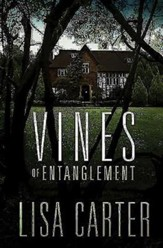 Vines of Entanglement, Hardcover