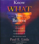 Know What You Believe - unabridged audiobook on CD