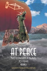 At Peace: No Longer a Slave to Fear - eBook