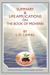 Summary & Life Applications on the Book of Proverbs - eBook