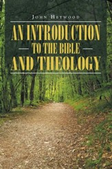 An Introduction to the Bible and Theology - eBook