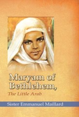 Maryam of Bethlehem: The Little Arab - eBook