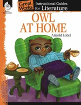 Owl at Home: Instructional Guides for Literature, Grade 1