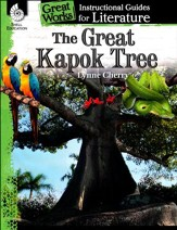 The Great Kapok Tree: Instructional  Guides for Literature