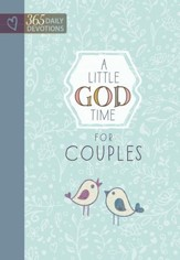 A Little God Time for Couples: 365 Daily Devotions - eBook
