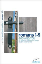 Romans 1-5: God and You