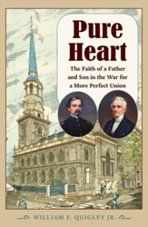 Pure Heart: The Faith of a Father and Son in the War for a More Perfect Union - eBook