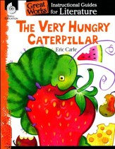 The Very Hungry Caterpillar: Instructional Guides for Literature