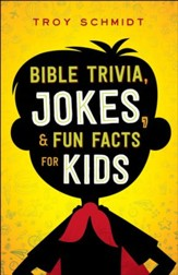 Bible Trivia, Jokes, and Fun Facts for Kids - eBook