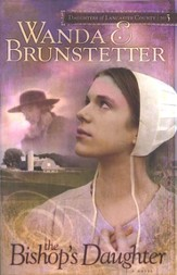 The Bishop's Daughter, Daughters of Lancaster County Series #3