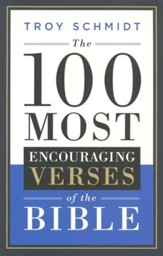 The 100 Most Encouraging Verses of the Bible - eBook