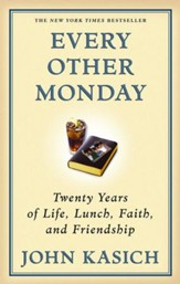 Every Other Monday: Twenty Years of Life, Lunch, Faith, and Friendship - eBook