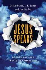 Jesus Speaks: Holding Fast in a World of Compromise - eBook