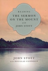 Reading the Sermon on the Mount with John Stott - eBook