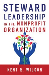 Steward Leadership in the Nonprofit Organization - eBook