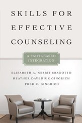 Skills for Effective Counseling: A Faith-Based Integration - eBook