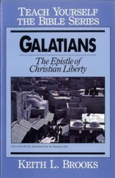 Galatians- Teach Yourself the Bible Series: Epistle of Christian Liberty / Digital original - eBook