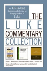 The Luke Commentary Collection: An All-In-One Commentary Collection for Studying the Book of Luke - eBook