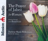 The Prayer of Jabez for Women, Abridged audiobook on CD