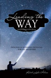 Leading the Way: Principles of Leadership Excellence for All Believers - eBook